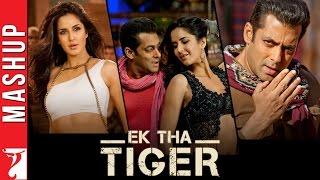 Mashup: Ek Tha Tiger | Salman Khan | Katrina Kaif