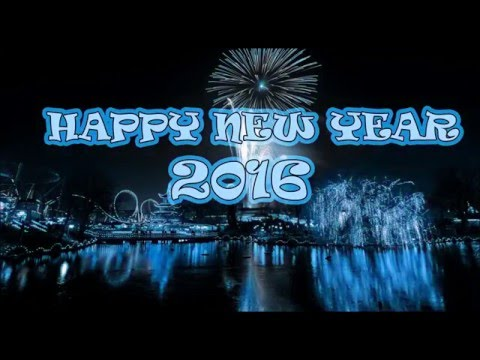 Beautiful Happy New Year 2016 Greetings, Wishes, Whatsapp Video Message, SMS, E-card