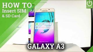 Insert SIM & SD in SAMSUNG Galaxy A3 (2016) - Install SIM & SD Card