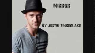 Justin Timberlake - Mirror (Lyrics)