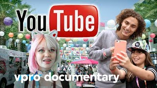 YouTube, YouTubers and You - (VPRO documentary - 2017)