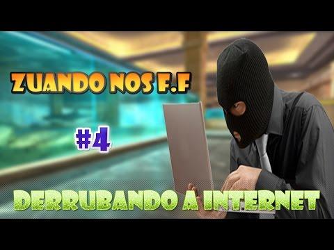 Zuando nos F.F #4 - Derrubando Internet [CF/AL]