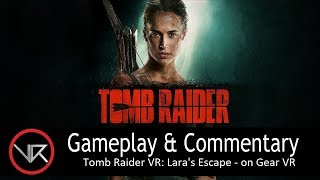 The VR Shop - Tomb Raider VR: Lara's Escape - Gear VR Gameplay
