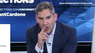 Grant Cardone Mastering Objections and the HARD CLOSE - Grant Cardone