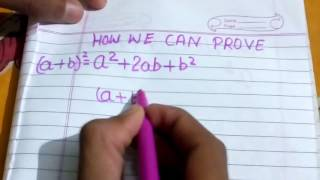 How can prove  ( a+b) whole square in very easiest form...😁😁😁😁😁