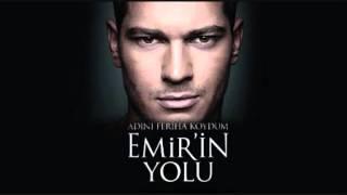 Emir'in Yolu Hayaller Dizi Muzigi