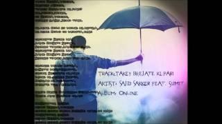 Takey Bhejate Ki Pari-Sajid Sarker feat. Sumit