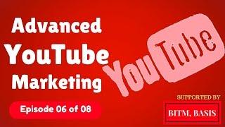 Advanced YouTube Marketing Bangla Tutorial 2017 (6 of 8) | Digital Marketing Tutorial | BITM, BASIS