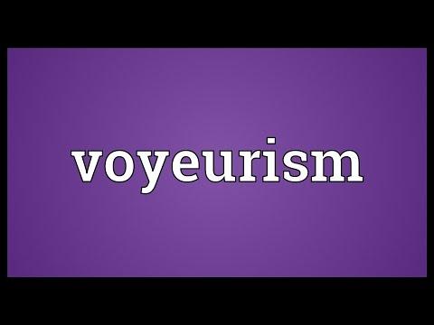 Voyeurism Meaning