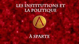 Les institutions et la politique à Sparte