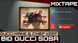 Chief Keef Ft. Gucci Mane - Sumn Sumn