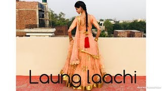 Laung laachi Dance video by kanishka talent hub Mannat noor