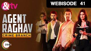 Agent Raghav Crime Branch - Episode 41 - January 24, 2016 - Webisode