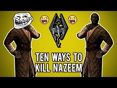 Ten ways to kill Nazeem in Skyrim