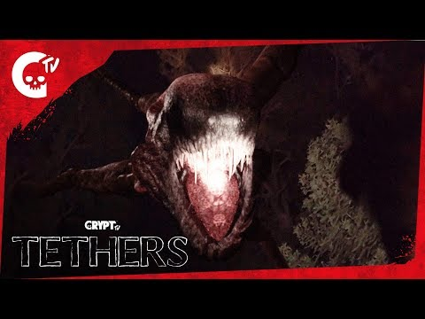 Tethers Invasion Crypt TV Monster Universe Scary Short Horror Film