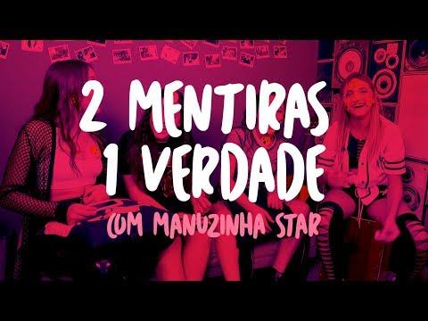 2 MENTIRAS E 1 VERDADE ft. Manuzinha Star