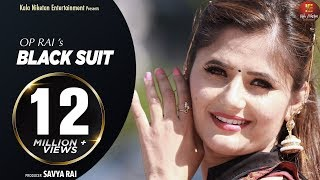 2018 I BLACK SUIT International I Anjali Raghav I OP Rai I Gold-E-Gill I Savya Rai IAmit Bishnoi