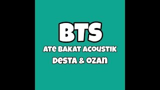 Proses Syuting ATE BAKAT Versi Acoustic OZAN & DESTA