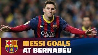 Leo Messi's top Liga goals at the Santiago Bernabéu