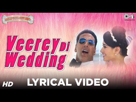 Xxx Mp4 Veerey Di Wedding Sing Along Lyrics Entertainment Akshay Kumar Tamannaah Mika Singh 3gp Sex
