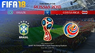 FIFA 18 World Cup - Brazil vs. Costa Rica @ Saint Petersburg Stadium (Group E)