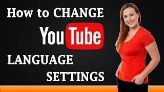 How to Change YouTube Language Settings