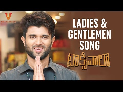 Xxx Mp4 Ladies And Gentlemen Song Trailer Taxiwaala Movie Songs Vijay Deverakonda Priyanka Jawalkar 3gp Sex