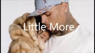 Chris Brown - Little More (Audio)