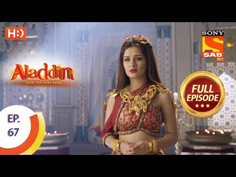 Aladdin - Ep 67 - Full Episode - 16th November, 2018