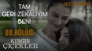 Nazan'ı annesi olarak kabullenen Defne! - Kırgın Çiçekler 88.Bölüm (Sezon Finali)