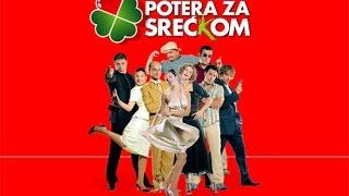 Potera Za Sreckom Ceo Film 2005