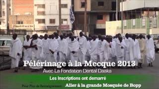Pèlerinage à la Mecque Avec la Fondation Dental Daaka Medina Gounass 2013