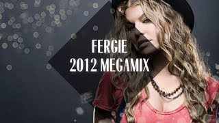 Fergie Megamix [2012]