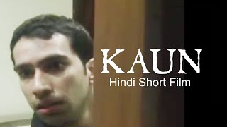 Kaun - The Murder Mystery