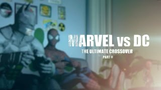 Marvel vs. DC - The Ultimate Crossover (Part II)   Animation Film (Remastered)