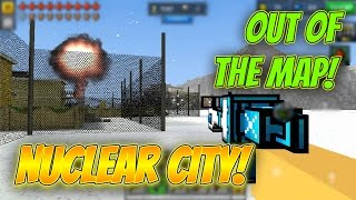 Pixel Gun 3D - Out Of The Map: Nuclear City!