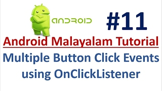 Android Studio Tutorial (Malayalam) - 11 - Multiple Button Click Event using OnClickListener