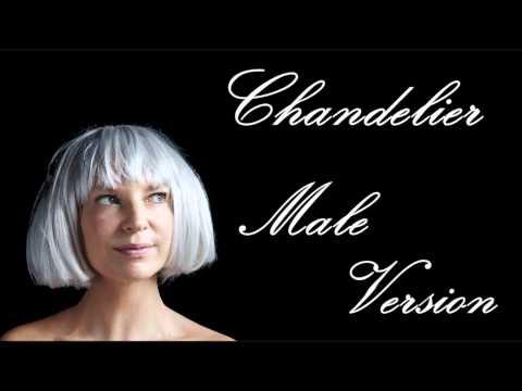 Sia - Chandelier - Male Version
