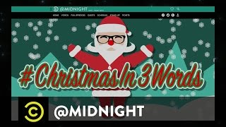 #HashtagWars - #ChristmasIn3Words - @midnight with Chris Hardwick