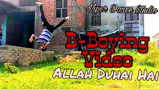 B-Boying Flip Video | Power Moves |Viper Dance Studio