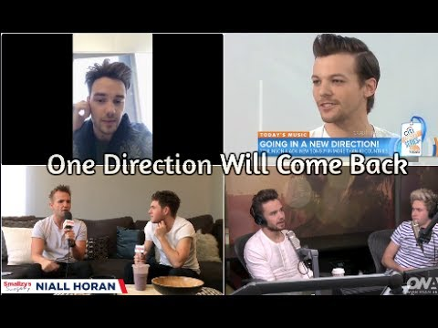 One Direction Saying They'll Come Back