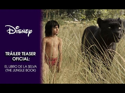 El Libro de la Selva The Jungle Book Teaser trailer