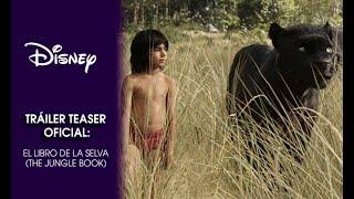 El Libro de la Selva (The Jungle Book) | Teaser trailer