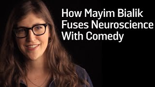How Mayim Bialik Fuses Neuroscience With Comedy