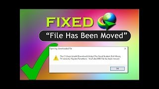 حل مشكلة idm الملف تم نقله بعد التحميل _ File has been moved