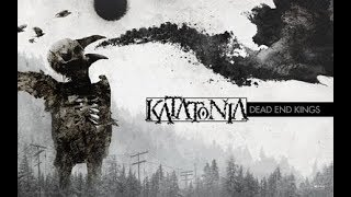 Katatonia - Dead End Kings 2012 (Full Album)