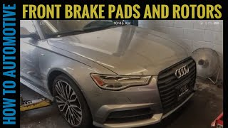 How to Replace the Front Brake Pads and Rotors on a 2012-2018 Audi A6 C7