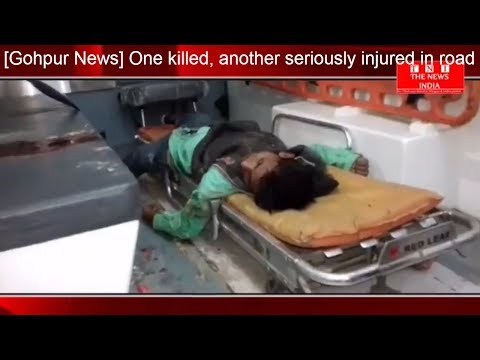 Xxx Mp4 Gohpur News One Killed Another Seriously Injured In Road Accidents THE NEWS INDIA 3gp Sex