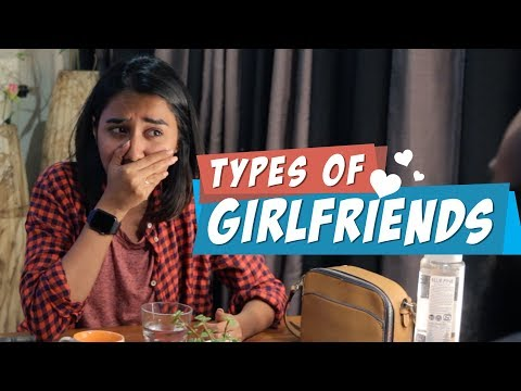 Xxx Mp4 Types Of Girlfriends MostlySane 3gp Sex
