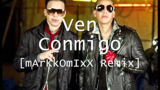 Daddy Yankee feat. Prince Royce - Ven Conmigo [mArKkOmIxX Remix Edit]